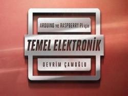 ARDUINO VE RASPBERRY Pİ İÇİN TEMEL ELEKTRONİK KİTABI - Thumbnail