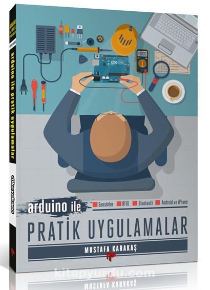 Arduino İle Pratik Uygulamalar Kitabı